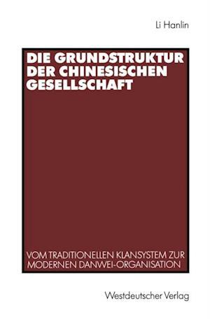Die Grundstruktur der chinesischen Gesellschaft af Hanlin Li