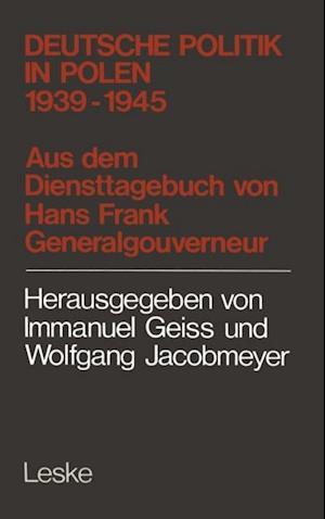 Deutsche Politik in Polen 1939-1945 af Hans Frank