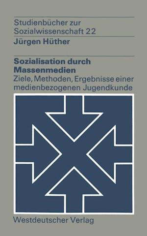 Sozialisation durch Massenmedien af Jurgen Huther