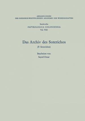 Das Archiv des Soterichos (P. Soterichos) af Sayed Omar