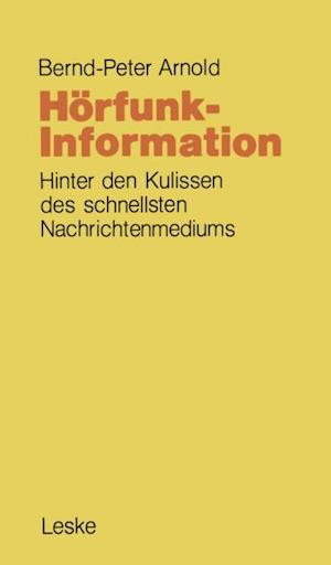 Horfunk-Information af Bernd-Peter Arnold