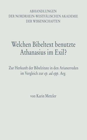 Welchen Bibeltext benutzte Athanasius im Exil? af Karin Metzler