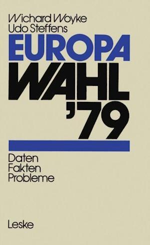 Europawahl '79 af Wichard Woyke, Udo Steffens