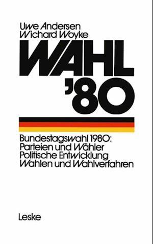 Wahl '80 af Uwe Andersen, Wichard Woyke