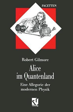 Alice im Quantenland