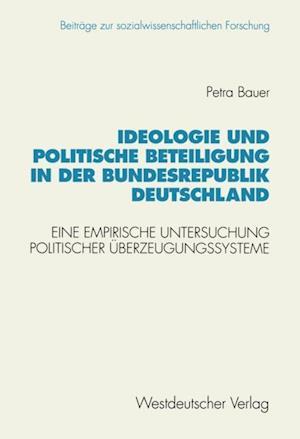 Ideologie und politische Beteiligung in der Bundesrepublik Deutschland