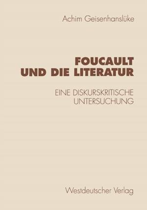 Foucault und die Literatur af Achim Geisenhansluke