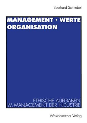 Management * Werte Organisation af Eberhard Schnebel
