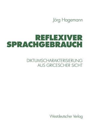 Reflexiver Sprachgebrauch af Jorg Hagemann