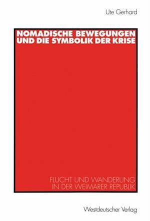 Nomadische Bewegungen und die Symbolik der Krise af Ute Gerhard