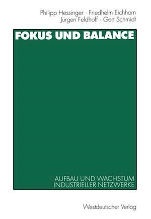 Fokus und Balance af Gert Schmidt, Philipp Hessinger, Friedhelm Eichhorn