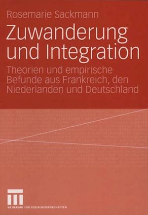 Zuwanderung und Integration af Rosemarie Sackmann