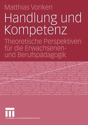Handlung und Kompetenz af Matthias Vonken