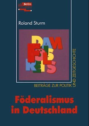Foderalismus in Deutschland af Roland Sturm