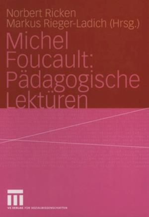 Michel Foucault: Padagogische Lekturen