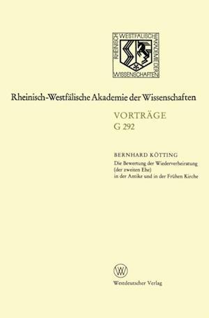 Die Bewertung der Wiederverheiratung (der zweiten Ehe) in der Antike und in der Fruhen Kirche