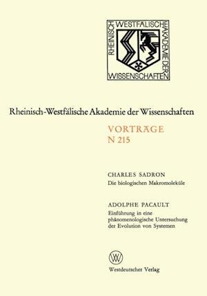 Die biologischen Makromolekule. Einfuhrung in eine phanomenologische Untersuchung der Evolution von Systemen af Charles Sadron