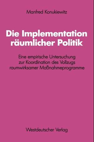 Die Implementation raumlicher Politik