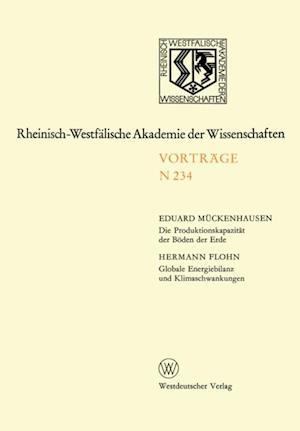 Die Produktionskapazitat der Boden der Erde. Globale Energiebilanz und Klimaschwankungen af Eduard Muckenhausen