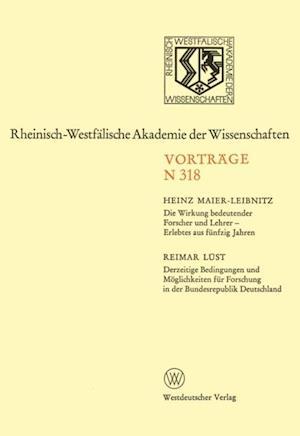 Die Wirkung bedeutender Forscher und Lehrer - Erlebtes aus funfzig Jahren af Heinz Maier-Leibnitz