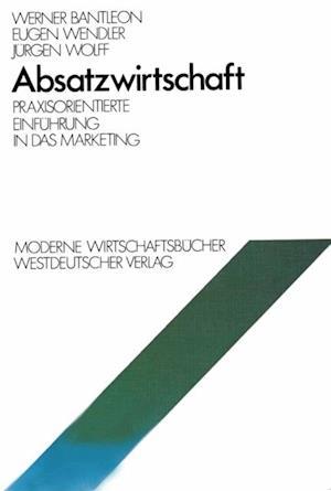 Absatzwirtschaft af Werner Bantleon