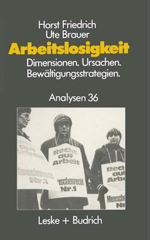 Arbeitslosigkeit - Dimensionen, Ursachen und Bewaltigungsstrategien