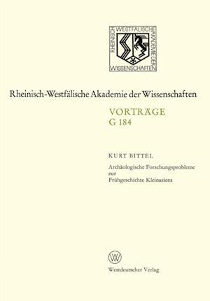 Archaologische Forschungsprobleme zur Fruhgeschichte Kleinasiens af Kurt Bittel