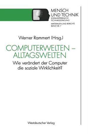 Computerwelten - Alltagswelten
