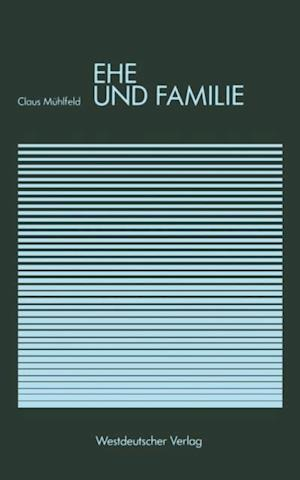 Ehe und Familie af Claus Muhlfeld