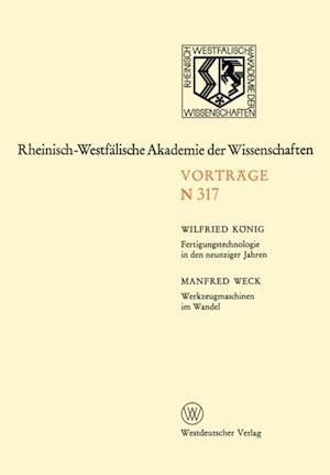 Fertigungstechnologie in den neunziger Jahren. Werkzeugmaschinen im Wandel af Wilfried Konig