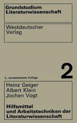 Hilfsmittel und Arbeitstechniken der Literaturwissenschaft af Heinz Geiger