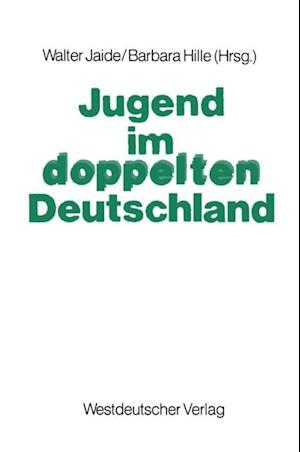 Jugend im doppelten Deutschland