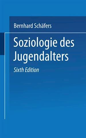 Soziologie des Jugendalters af Bernhard Schafers