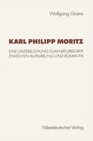 Karl Philipp Moritz af Wolfgang Grams