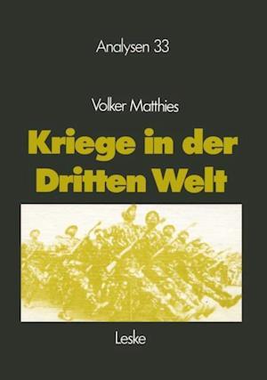 Kriege in der Dritten Welt af Volker Matthies