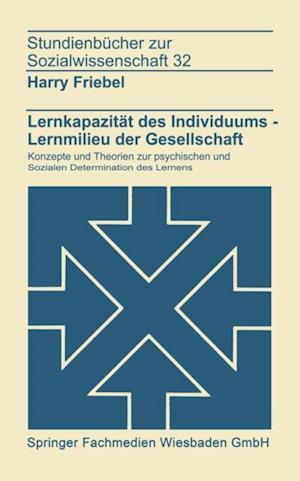 Lernkapazitat des Individuums - Lernmilies der Gesellschaft af Harry Friebel