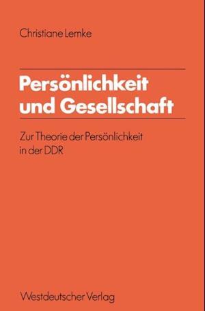 Personlichkeit und Gesellschaft af Christiane Lemke