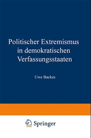 Politischer Extremismus in demokratischen Verfassungsstaaten af Uwe Backes