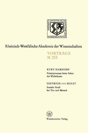 Primarprozesse beim Sehen der Wirbellosen * Sozialer Stre bei Tier und Mensch af Kurt Hamdorf