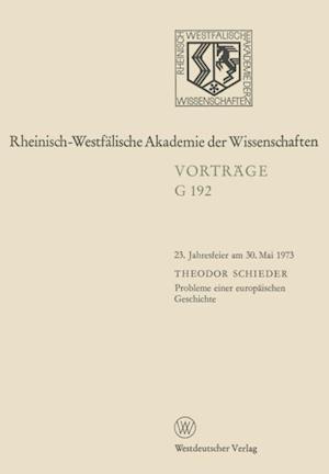 Probleme einer europaischen Geschichte af Theodor Schieder