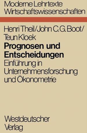 Prognosen und Entscheidungen af Henri Theil