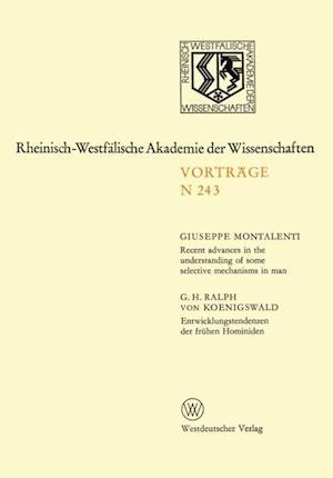 Recent advances in the understanding of some selective mechanisms in man. Entwicklungstendenzen der fruhen Hominiden af Giuseppe Montalenti