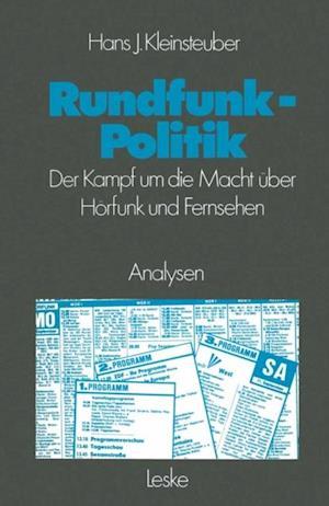 Rundfunkpolitik in der Bundesrepublik af Hans J. Kleinsteuber