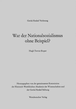 War der Nationalsozialismus ohne Beispiel?
