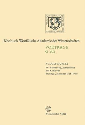 Zur Entstehung, Authentizitat und Kritik von Brunings Memoiren 1918-1934' af Rudolf Morsey