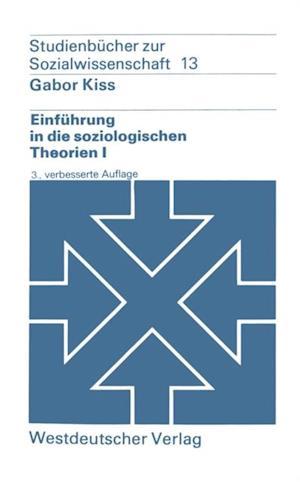 Einfuhrung in die soziologischen Theorien I