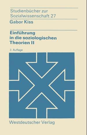 Einfuhrung in die soziologischen Theorien II