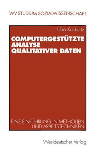 Computergestutzte Analyse qualitativer Daten af Udo Kuckartz