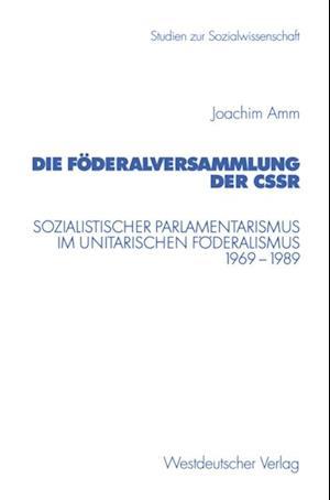 Die Foderalversammlung der CSSR af Joachim Amm