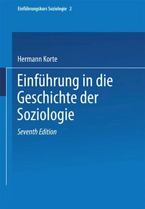Einfuhrung in die Geschichte der Soziologie af Hermann Korte
